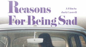 Reasons for Being Sad vai ser lançado em 2016?